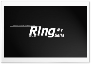 Ring My Bells HD Wide Wallpaper for Widescreen