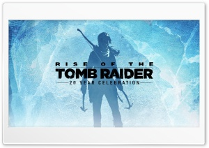 Rise of the Tomb Raider 20 Year Celebration HD Wide Wallpaper for Widescreen