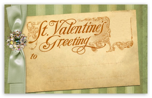 Saint Valentine Greetings - Vintage ❤ 4K UHD Wallpaper for Wide 16:10 5:3 Widescreen WHXGA WQXGA WUXGA WXGA WGA ; 4K UHD 16:9 Ultra High Definition 2160p 1440p 1080p 900p 720p ; Standard 4:3 5:4 3:2 Fullscreen UXGA XGA SVGA QSXGA SXGA DVGA HVGA HQVGA ( Apple PowerBook G4 iPhone 4 3G 3GS iPod Touch ) ; Tablet 1:1 ; iPad 1/2/Mini ; Mobile 4:3 5:3 3:2 16:9 5:4 - UXGA XGA SVGA WGA DVGA HVGA HQVGA ( Apple PowerBook G4 iPhone 4 3G 3GS iPod Touch ) 2160p 1440p 1080p 900p 720p QSXGA SXGA ;