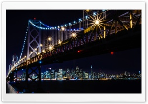 San Francisco Oakland Bay Bridge, Night Lights Ultra HD Wallpaper for 4K UHD Widescreen desktop, tablet & smartphone