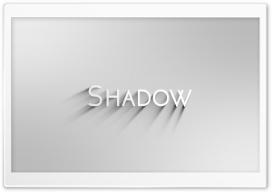 Shadow Ultra HD Wallpaper for 4K UHD Widescreen desktop, tablet & smartphone
