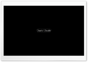 Simple is Beautiful HD Wide Wallpaper for 4K UHD Widescreen desktop & smartphone