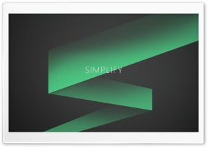 SIMPLIFY HD Wide Wallpaper for 4K UHD Widescreen desktop & smartphone