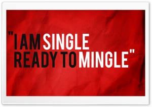 Single-Ready To Mingle HD Wide Wallpaper for Widescreen