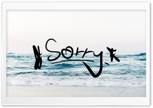 Sorry HD Wide Wallpaper for Widescreen