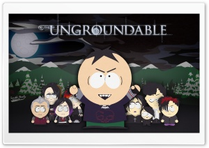 South Park - The Ungroundable Ultra HD Wallpaper for 4K UHD Widescreen desktop, tablet & smartphone
