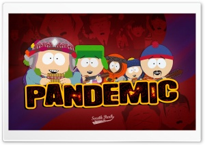 South Park Pandemic HD Wide Wallpaper for 4K UHD Widescreen desktop & smartphone