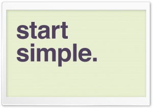 Start Simple HD Wide Wallpaper for Widescreen