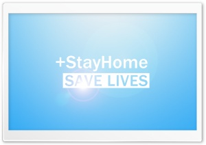 Stay Home Save Lives Ultra HD Wallpaper for 4K UHD Widescreen desktop, tablet & smartphone