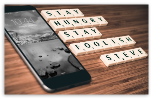 Stay Hungry, Stay Foolish ❤ 4K UHD Wallpaper for Wide 16:10 5:3 Widescreen WHXGA WQXGA WUXGA WXGA WGA ; 4K UHD 16:9 Ultra High Definition 2160p 1440p 1080p 900p 720p ; UHD 16:9 2160p 1440p 1080p 900p 720p ; Standard 3:2 Fullscreen DVGA HVGA HQVGA ( Apple PowerBook G4 iPhone 4 3G 3GS iPod Touch ) ; Mobile 5:3 3:2 16:9 - WGA DVGA HVGA HQVGA ( Apple PowerBook G4 iPhone 4 3G 3GS iPod Touch ) 2160p 1440p 1080p 900p 720p ; Dual 5:4 QSXGA SXGA ;