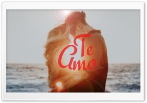 Te Amo HD Wide Wallpaper for Widescreen