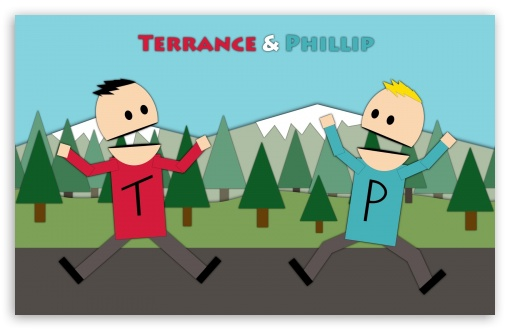 Terrance and Phillip v2 ❤ 4K UHD Wallpaper for Wide 16:10 5:3 Widescreen WHXGA WQXGA WUXGA WXGA WGA ; 4K UHD 16:9 Ultra High Definition 2160p 1440p 1080p 900p 720p ; Standard 4:3 3:2 Fullscreen UXGA XGA SVGA DVGA HVGA HQVGA ( Apple PowerBook G4 iPhone 4 3G 3GS iPod Touch ) ; iPad 1/2/Mini ; Mobile 4:3 5:3 3:2 16:9 - UXGA XGA SVGA WGA DVGA HVGA HQVGA ( Apple PowerBook G4 iPhone 4 3G 3GS iPod Touch ) 2160p 1440p 1080p 900p 720p ;