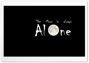 The Moon is Always Alone HD Wide Wallpaper for Widescreen