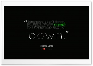 Thema Davis - Quote about Strength and Weakness HD Wide Wallpaper for Widescreen