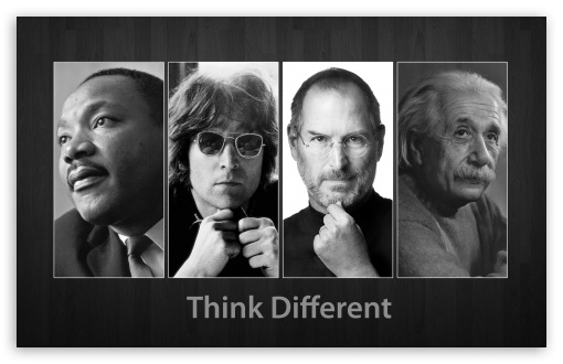 Think Different HD wallpaper for Wide 16:10 5:3 Widescreen WHXGA WQXGA WUXGA WXGA WGA ; HD 16:9 High Definition WQHD QWXGA 1080p 900p 720p QHD nHD ; Standard 3:2 Fullscreen DVGA HVGA HQVGA devices ( Apple PowerBook G4 iPhone 4 3G 3GS iPod Touch ) ; Mobile 5:3 3:2 16:9 - WGA DVGA HVGA HQVGA devices ( Apple PowerBook G4 iPhone 4 3G 3GS iPod Touch ) WQHD QWXGA 1080p 900p 720p QHD nHD ;