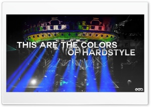 This Are The Colors Of Hardstyle HD Wide Wallpaper for 4K UHD Widescreen desktop & smartphone