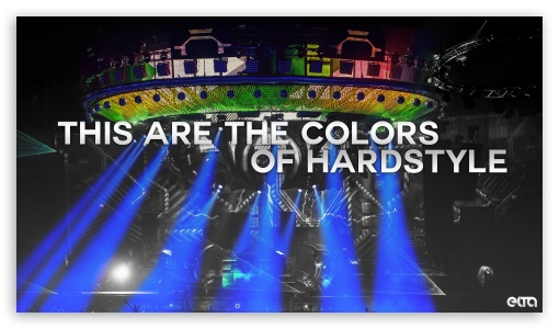 This Are The Colors Of Hardstyle HD wallpaper for HD 16:9 High Definition WQHD QWXGA 1080p 900p 720p QHD nHD ; Mobile 16:9 - WQHD QWXGA 1080p 900p 720p QHD nHD ;