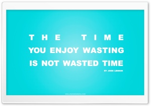 Time You Enjoy Wasting is Not Wasted Time Quote (Retro Blue) HD Wide Wallpaper for Widescreen