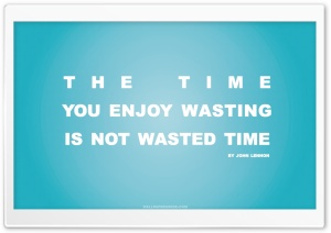 Time You Enjoy Wasting is Not Wasted Time Quote (Retro Blue V1) HD Wide Wallpaper for Widescreen