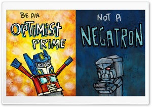 Transformers Positive Motivational Quote Ultra HD Wallpaper for 4K UHD Widescreen desktop, tablet & smartphone