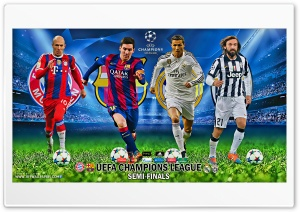 UEFA CHAMPIONS LEAGUE SEMI-FINALS 2015 HD Wide Wallpaper for 4K UHD Widescreen desktop & smartphone