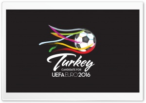 UEFA EURO 2016 Turkey HD Wide Wallpaper for Widescreen