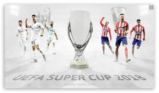 Download UEFA Super Cup Poster My Version HD Wallpaper