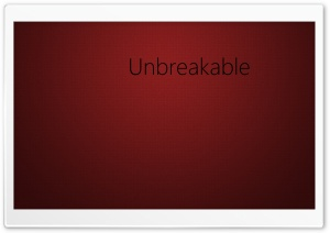 Unbreakable - Abstract HD Wide Wallpaper for Widescreen