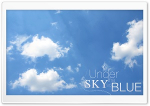 Under the Sky so Blue 2 HD Wide Wallpaper for 4K UHD Widescreen desktop & smartphone