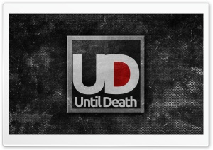 Until Death HD Wide Wallpaper for 4K UHD Widescreen desktop & smartphone