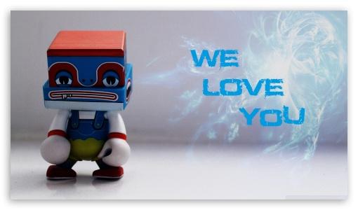 Download We Love You HD Wallpaper