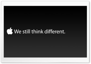 We Still Think Different Apple HD Wide Wallpaper for Widescreen