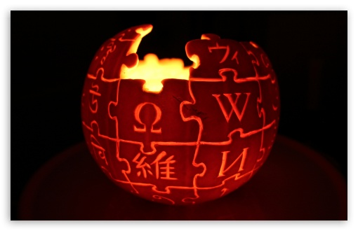 Wikipedia Logo Jack o' lantern ❤ 4K UHD Wallpaper for Wide 16:10 5:3 Widescreen WHXGA WQXGA WUXGA WXGA WGA ; 4K UHD 16:9 Ultra High Definition 2160p 1440p 1080p 900p 720p ; UHD 16:9 2160p 1440p 1080p 900p 720p ; Standard 4:3 5:4 3:2 Fullscreen UXGA XGA SVGA QSXGA SXGA DVGA HVGA HQVGA ( Apple PowerBook G4 iPhone 4 3G 3GS iPod Touch ) ; Tablet 1:1 ; iPad 1/2/Mini ; Mobile 4:3 5:3 3:2 16:9 5:4 - UXGA XGA SVGA WGA DVGA HVGA HQVGA ( Apple PowerBook G4 iPhone 4 3G 3GS iPod Touch ) 2160p 1440p 1080p 900p 720p QSXGA SXGA ;