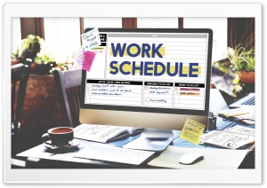 Work Schedule HD Wide Wallpaper for Widescreen