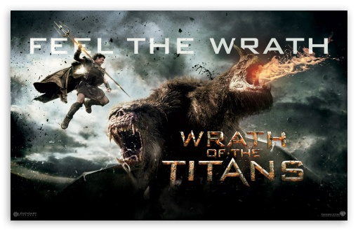 Wrath Of The Titans ❤ 4K UHD Wallpaper for Wide 16:10 5:3 Widescreen WHXGA WQXGA WUXGA WXGA WGA ; Mobile 5:3 - WGA ;