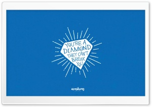 Youre a Diamond HD Wide Wallpaper for Widescreen