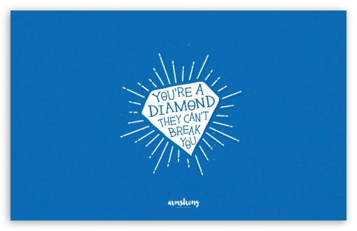 Youre a Diamond ❤ 4K UHD Wallpaper for Wide 16:10 5:3 Widescreen WHXGA WQXGA WUXGA WXGA WGA ; 4K UHD 16:9 Ultra High Definition 2160p 1440p 1080p 900p 720p ; Standard 4:3 5:4 3:2 Fullscreen UXGA XGA SVGA QSXGA SXGA DVGA HVGA HQVGA ( Apple PowerBook G4 iPhone 4 3G 3GS iPod Touch ) ; Smartphone 5:3 WGA ; Tablet 1:1 ; iPad 1/2/Mini ; Mobile 4:3 5:3 3:2 16:9 5:4 - UXGA XGA SVGA WGA DVGA HVGA HQVGA ( Apple PowerBook G4 iPhone 4 3G 3GS iPod Touch ) 2160p 1440p 1080p 900p 720p QSXGA SXGA ;