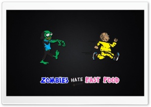 Zombies Hate Fast Food Ultra HD Wallpaper for 4K UHD Widescreen desktop, tablet & smartphone